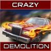 Crazy demolition