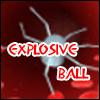 Explosiveball