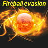 Fireball evasion