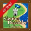 Genius Defender Decimal