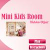 Mini Kids Room – Hidden Object
