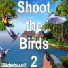 Nea's – Shoot the Birds 2